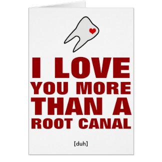Je t'aime plus qu'un canal radiculaire carte de vœux