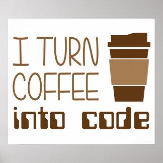 Je transforme le café en code de programmation poster