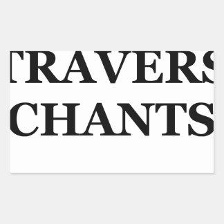 Je vais à TRAVERS CHANTS - Jeux de Mots Sticker Rectangulaire