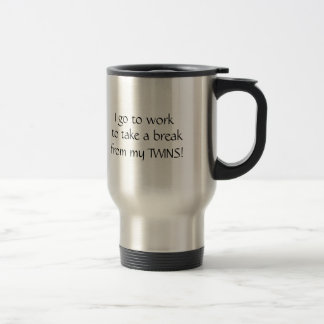 Je vais travailler pour faire une pause de mes mug de voyage