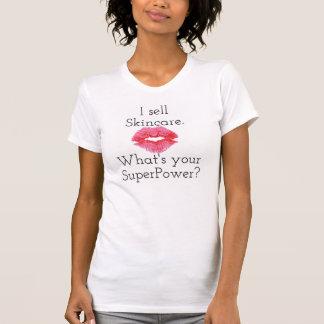 Je vends des soins de la peau. Quelle est la votre T-shirt