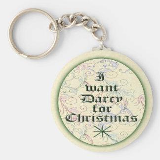 Je veux Darcy pour Noël Porte-clé Rond