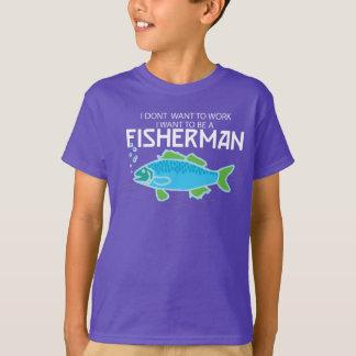… Je veux être un pêcheur -- T-shirt d'enfants