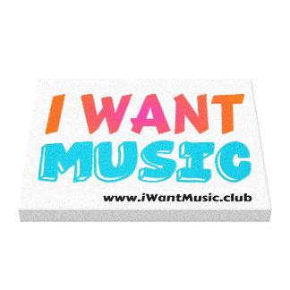 """Je veux la musique - 10"""" art de mur de toile de"""