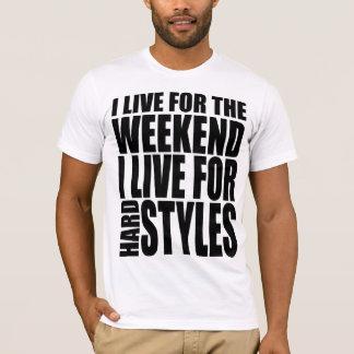 Je vis pour le week-end t-shirt