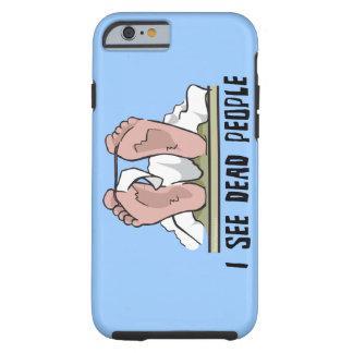 Je vois les personnes mortes coque iPhone 6 tough