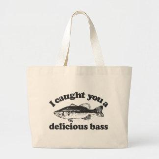 Je vous ai attrapés une basse délicieuse grand sac