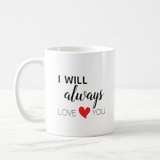 Je vous aimerai toujours tasse