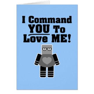 Je vous commande de m'aimer robot carte de vœux