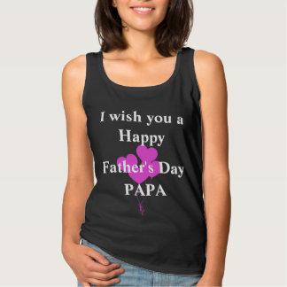 Je vous souhaite un papa heureux de fête des pères débardeur