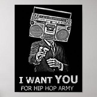 Je vous veux pour l'armée de hip-hop posters