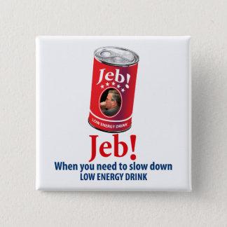 Jeb Bush pour le Président Humor, boisson de basse Badges
