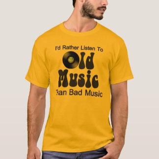 J'écouterais plutôt la vieille musique que la t-shirt