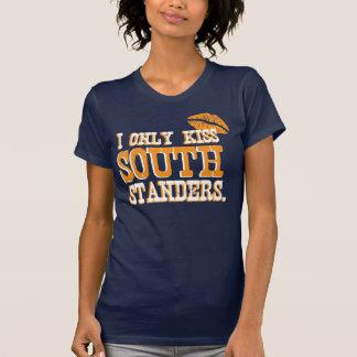 J'embrasse seulement Standers du sud T-shirt