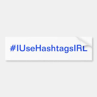 J'emploie Hashtags dans l'intoxiqué de gazouilleme Autocollant Pour Voiture