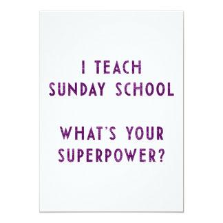 J'enseigne à école du dimanche ce qui est la votre carton d'invitation  12,7 cm x 17,78 cm