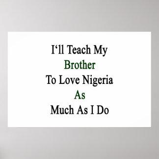 J'enseignerai mon frère à aimer le Nigéria autant  Affiche