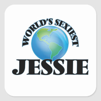 Jessie le plus sexy du monde autocollant carré