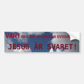 JESUS ÄR SVARET! AUTOCOLLANT POUR VOITURE