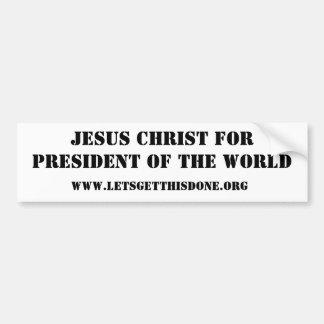 Jésus-Christ pour le président du monde Autocollant Pour Voiture
