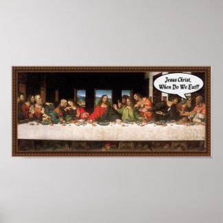 Jésus-Christ quand nous mangeons ? - Dernier dîner Poster