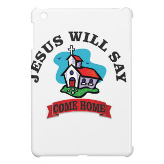 Jésus dira venu à la maison étui iPad mini
