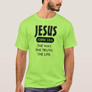 Jésus - la manière. La vérité. La vie. T-shirt