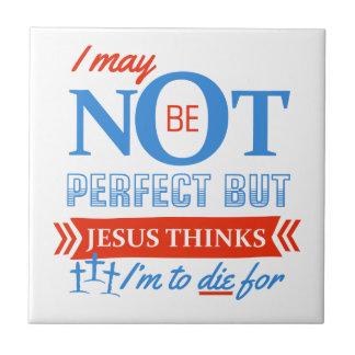 Jésus pense que je dois mourir pour petit carreau carré