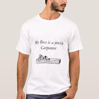 Jésus T-chemise-Mon patron est un charpentier juif T-shirt