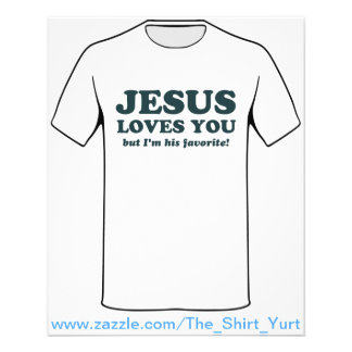 Jésus vous aime mais je suis son favori tract customisé