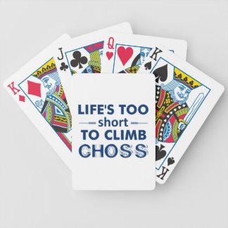 Jeu De Cartes La vie trop courte pour monter Choss