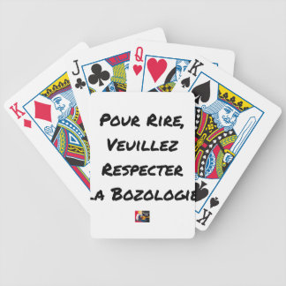 JEU DE CARTES POUR RIRE, VEUILLEZ RESPECTER LA BOZOLOGIE