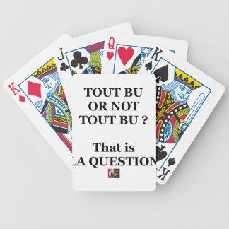 Jeu De Cartes TOUT BU OR NOT TOUT BU ? That is LA QUESTION