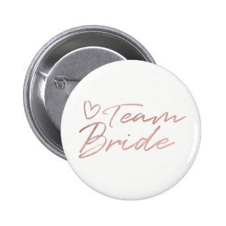 Jeune mariée d'équipe - bouton rose d'aluminium de badges