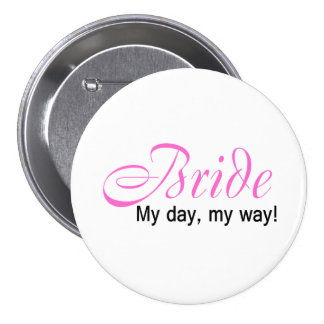 Jeune mariée mon jour ma manière - customisé badge avec épingle