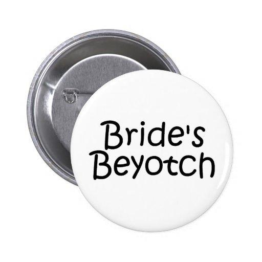 Jeunes mariées Beyotch Badge Avec Épingle