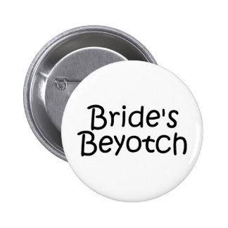 Jeunes mariées Beyotch Badge Rond 5 Cm