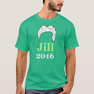 Jill 2016 (parodie de Bernie 2016) T-shirt