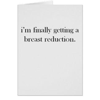J'obtiens enfin une réduction des seins carte de vœux