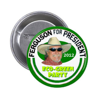"""John """"vert"""" Ferguson pour le président 2012 Badges"""