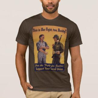 Joignez le combat pour le T-shirt de Pro-Union de