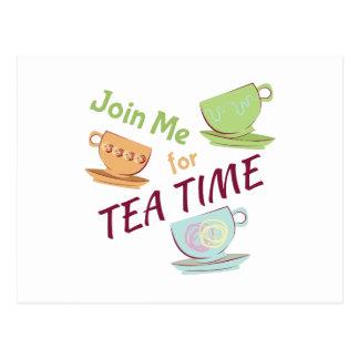 Joignez-moi pour le thé cartes postales