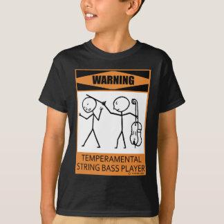 Joueur de contrebasse capricieux d'avertissement t-shirt
