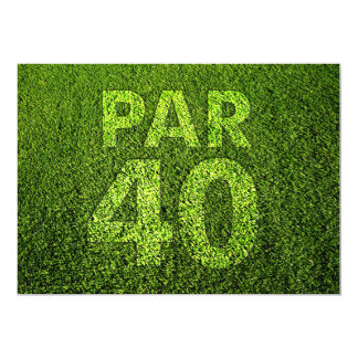 Jouez au golf la quarantième fête d'anniversaire carton d'invitation  12,7 cm x 17,78 cm