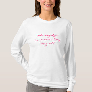 Jour de conscience de fibromyalgie, le 12 mai - t-shirt