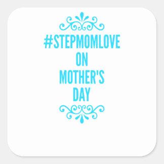 jour de mères de #stepmomlove sticker carré