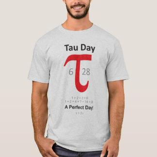 Jour de Tau - un jour parfait ! T-shirt