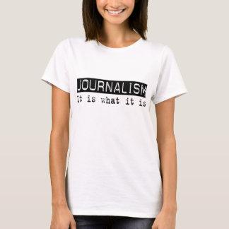 Journalisme il est t-shirt
