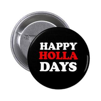 Jours heureux de Holla -- Humour de vacances - Pin's