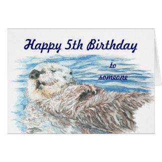Joyeux 5ème anniversaire quelqu'un loutre adorable carte de vœux